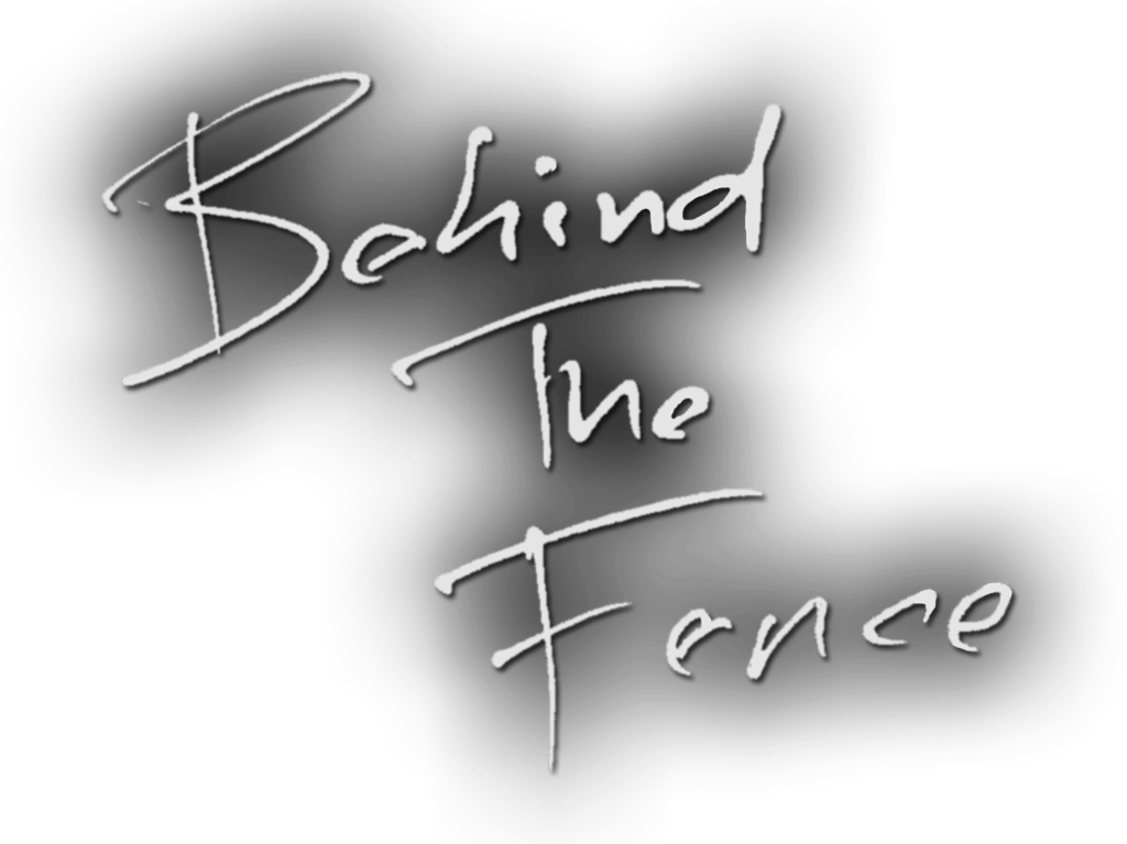 Behind the Fence - EXXE